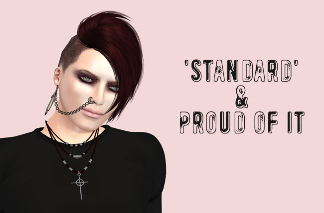 'Standard' and proud of it