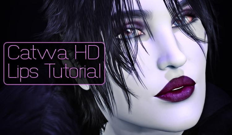 Catwa HD Lips Tutorial
