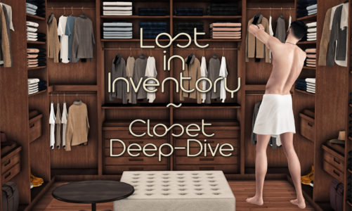 Lost in Inventory: Closet Deep-Dive (Outfit Log 1/n)